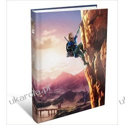 The Legend of Zelda: Breath of the Wild The Complete Official Guide, Collector's Edition  Po angielsku