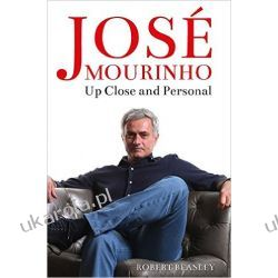 José Mourinho: Up Close and Personal Po angielsku