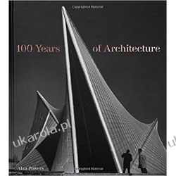 100 Years of Architecture