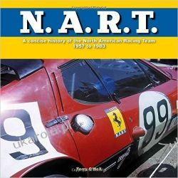 N.A.R.T.: A concise history of the North American Racing Team 1957 to 1982 Książki i Komiksy
