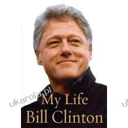 My Life Bill Clinton moje życie Politycy