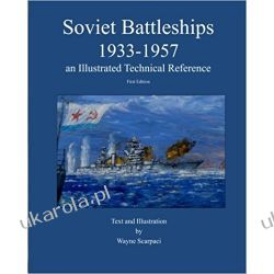 Soviet Battleships 1933-1957 an illustrated technical reference