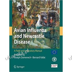 Avian Influenza and Newcastle Disease: A Field and Laboratory Manual Pozostałe