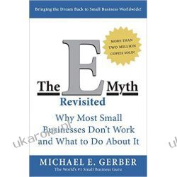 The E-Myth Revisited: Why Most Small Businesses Don't Work and What to Do About It Po angielsku