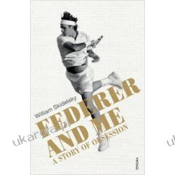 Federer and Me: A Story of Obsession Po angielsku