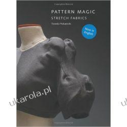 Pattern Magic: Stretch Fabrics Książki i Komiksy