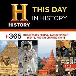 Kalendarz History Channel This Day in History 2018 Wall Calendar 365 Remarkable People, Extraordinary Events, and Fascinating Facts Kalendarze ścienne