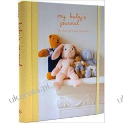 My Baby's Journal: The story of baby's first year  Po angielsku