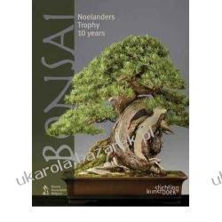 Bonsai: Noelanders Trophy 10 Years  Stichting Kunstboek Kalendarze książkowe