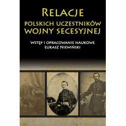 Relacje polskich uczestników wojny secesyjnej Kolekcje