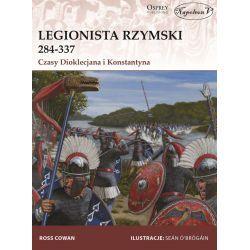Legionista rzymski 284-337. Czasy Dioklecjana i Konstantyna Kolekcje
