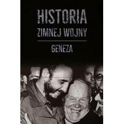 Historia zimnej wojny. Tom I. Geneza Kolekcje