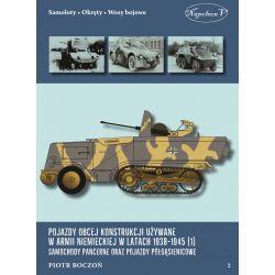 Pojazdy obcej konstrukcji używane w armii niemieckiej w latach 1938-1945 (1) Samochody pancerne oraz pojazdy półgąsienicowe