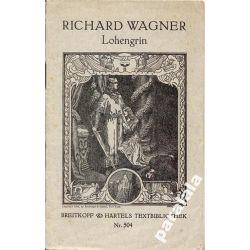 WAGNER RICHARD Lohengrin 1930 Rzadka Opera Wagnera