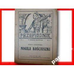 KOPIEC KOŚCIUSZKI MOGIŁA 1921 Widok mapa Krakowa