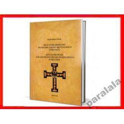 NIEZNANE ŹRÓDŁA PRUS HISTORIA ZAKONU KRZYŻACY 2011