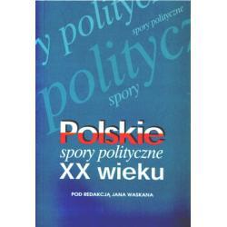 POLSKA MYSL POLITYCZNA Konflikty III RP Grabski