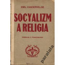 SOCJALIZM a RELIGIA 1908 Emile Vandervelde UNIKAT