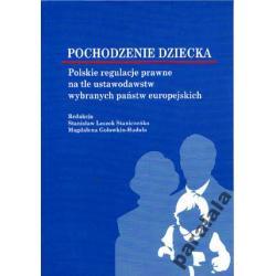 POCHODZENIE PRAWA DZIECKA Prawo Rodzinne Polskie a
