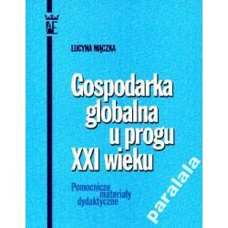 GOSPODARKA GLOBALNA Globalizacja Bezrobocie Praca