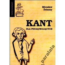 KANT M. Zelazny Logika Estetyka Metafizyka Religia Polonistyka