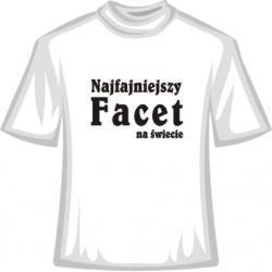 Koszulka -  Najfajniejszy Facet na Świecie
