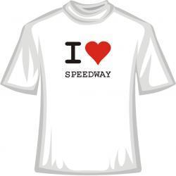 Koszulka -  I Love Speedway