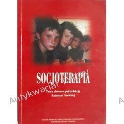 Socjoterapia Sawicka Książki naukowe i popularnonaukowe