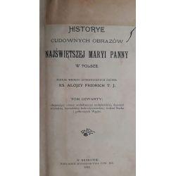 Historye cudownych obrazów Najświętszej Maryi 1911 Antyki i Sztuka