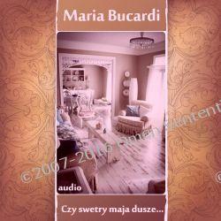 Czy swetry mają duszę? Wpływ mebli, ubrań, biżuterii i innych rzeczy materialnych na jakość Twojego życia - metody oczyszczania - poradnik Marii Bucardi