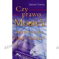 Czy Prawo Moore'a zdetronizuje osobę ludzką?
