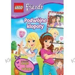 KSIĄŻKA LEGO FRIENDS - PODWÓJNE KŁOPOTY Friends