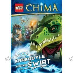 KSIĄŻKA LEGO LEGENDS OF CHIMA - KROKODYLE KONTRA ŚWIAT Ninjago