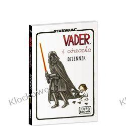 KSIĄŻKA LEGO® Star Wars™.Vader i córeczka. Dziennik Kompletne zestawy