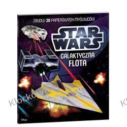 KSIĄŻKA Star Wars™. Galaktyczna flota Kompletne zestawy