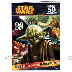 KSIĄŻKA Star Wars™. Rebelia kontra Imperium Kompletne zestawy