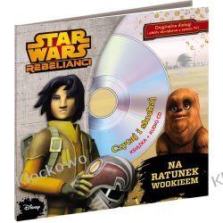 KSIĄŻKA Star Wars Rebelianci Kompletne zestawy