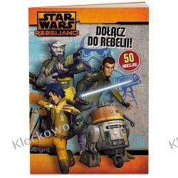 KSIĄŻKA Star Wars. Dołącz do Rebelii! Playmobil
