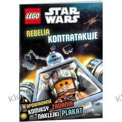 KSIĄŻKA LEGO® Star Wars™. Rebelia kontratakuje Książki z dodatkami