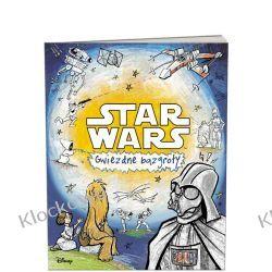 KSIĄŻKA STAR WARS™GWIEZDNE BAZGROŁY Książki dla dzieci i młodzieży