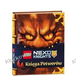 KSIĄŻKA LEGO® NEXO KNIGHTS. Księga potworów Książki dla dzieci i młodzieży
