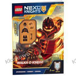 KSIĄŻKA LEGO® NEXO KNIGHTS. WALKA O KSIĘGI! Kompletne zestawy