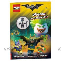 THE LEGO® BATMAN MOVIE. WITAJCIE W GOTHAM CITY! Ninjago