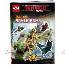 THE LEGO® NINJAGO® MOVIE™. ZADANIE: NAKLEJANIE! Książki dla dzieci i młodzieży