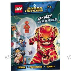 KSIĄŻKA LEGO® DC COMICS. Szybszy niż błyskawica !