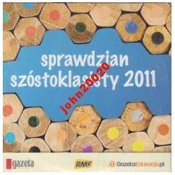 SPRAWDZIAN SZÓSTOKLASISTY 2011