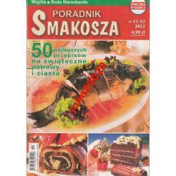 11-12/201 PORADNIK SMAKOSZA .ŚWIĄTECZNE POTRAWY