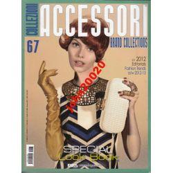 COLLEZIONI ACCESORI 67.SPRING/SAMMER 2012