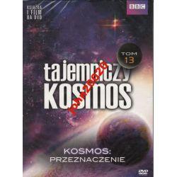 TAJEMNICZY KOSMOS 13.KOSMOS:PRZEZNACZENIE.DVD