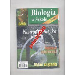 BIOLOGIA W SZKOLE 5/2011.NEURODYDAKTYKA,,GMO
